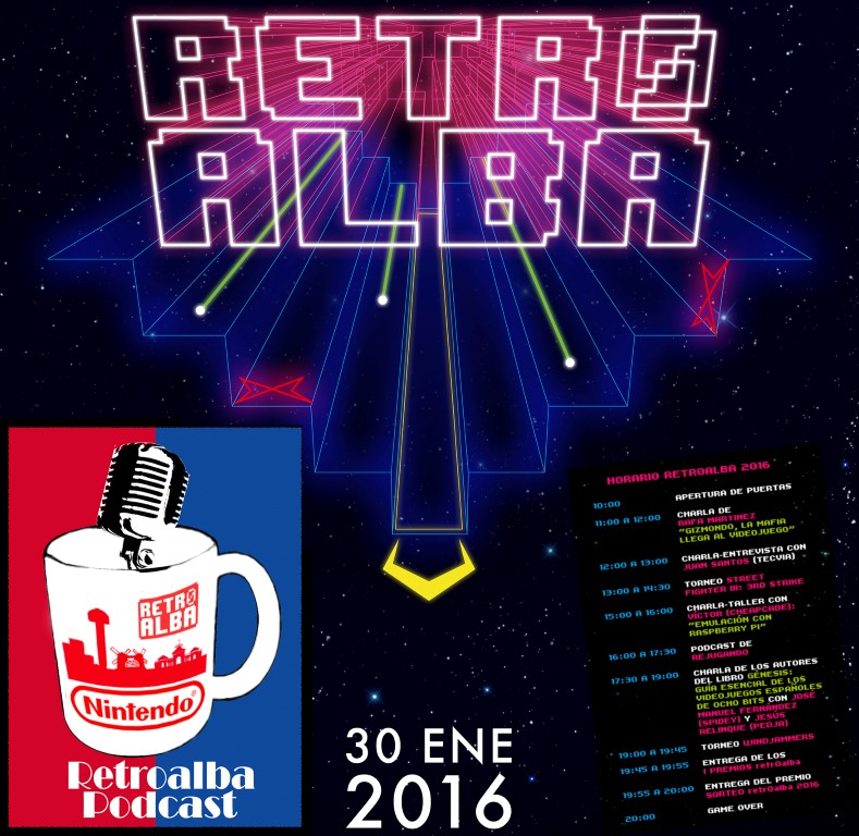 RetroAlba Podcast Episodio 23. ¡Retroalba 2016 está aquí!