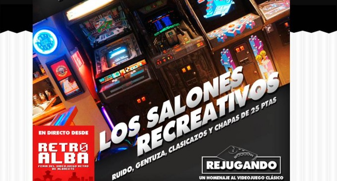Retroalba 2016 Podcast Rejugando Los salones recreativos