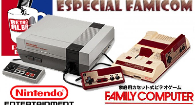RetroAlba Podcast Episodio 27. Especial Famicom: vida y obras – Vol.1