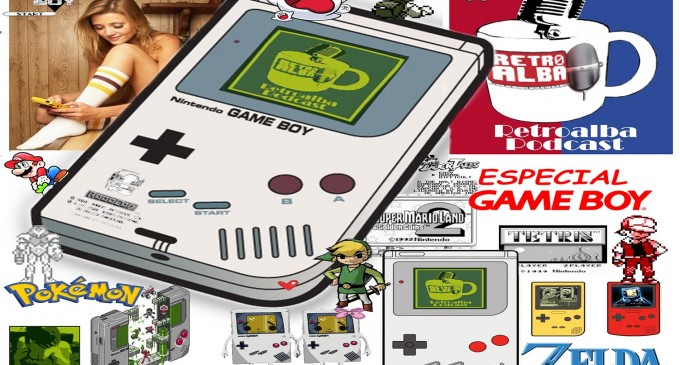Retroalba Podcast Episodio 30: Game Boy, nuestra primera portátil.