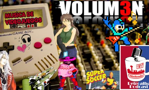 RetroAlba Podcast Episodio 38. Retromúsica de videojuegos – Vol.3
