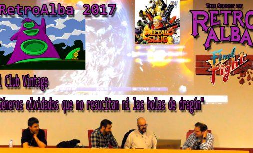 """RetroAlba 2017 El Club Vintage """"Géneros olvidados que no resucitan ni las bolas de dragón"""""""