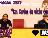 """RetroAlba 2017 Charla-entrevista: """"Las tardes de vicio con Jon Cortázar"""""""