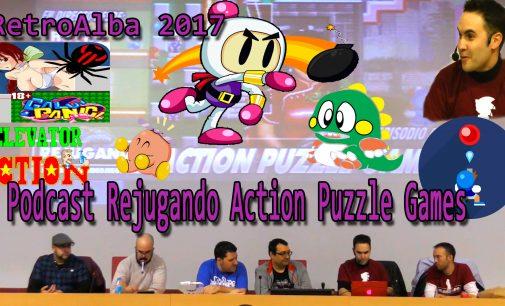 RetroAlba 2017 Podcast Rejugando Action Puzzle Games