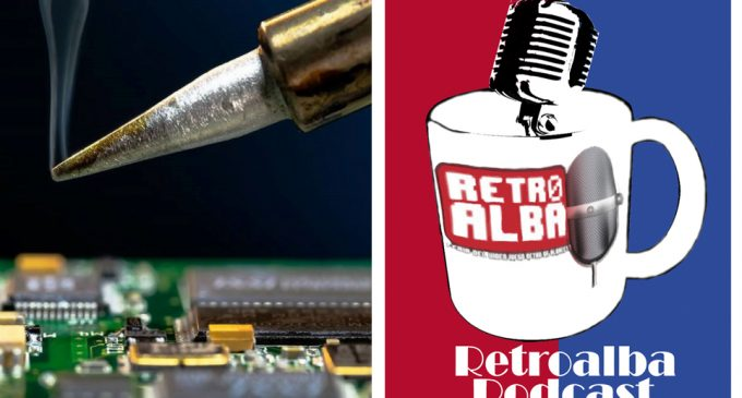 "RetroAlba Podcast Episodio 43. ""El cacharreo"" Vol 1."