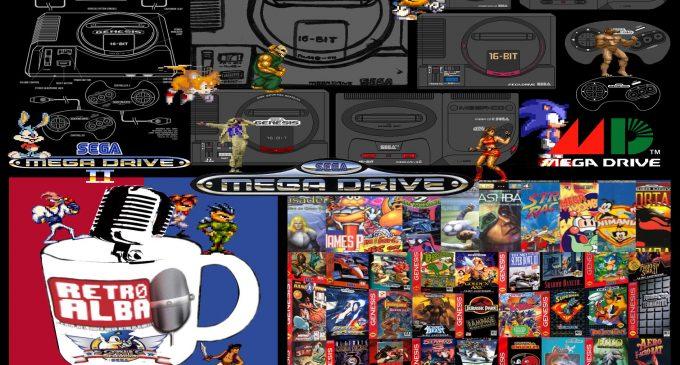 RetroAlba Podcast Episodio 46. La Sega Megadrive. Parte 1.