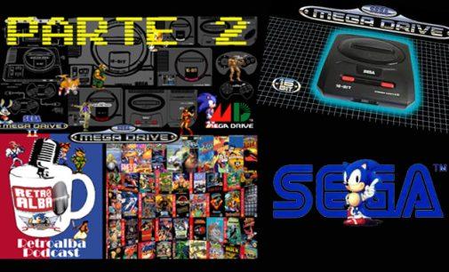 RetroAlba Podcast Episodio 46. La Sega Megadrive. Parte 2