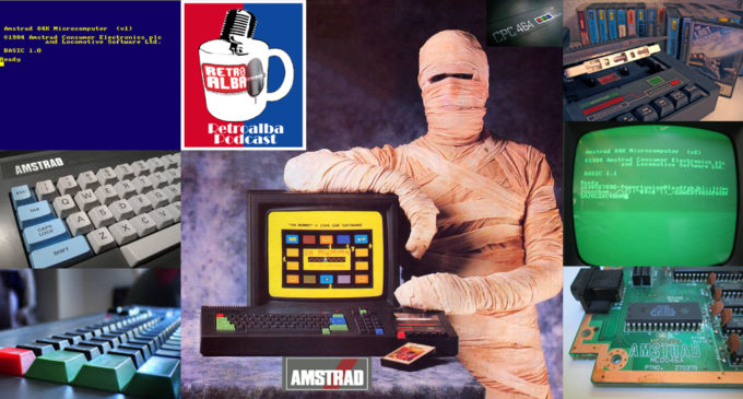 RetroAlba Podcast Episodio 51: El Amstrad.